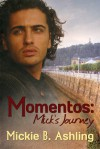 Momentos: Mick's Journey - Mickie B. Ashling