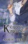 The Kraken's Mirror - Maureen O. Betita