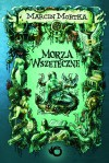 Morza Wszeteczne - Marcin Mortka