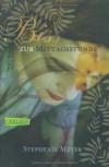 Bis(s) zur Mittagsstunde  - Stephenie Meyer