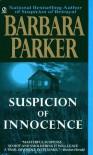 Suspicion of Innocence - Barbara Parker