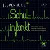 Schulinfarkt: Was wir tun können, damit es Kindern, Eltern und Lehrern besser geht (4 CDs) - Jesper Juul