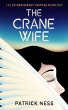 The Crane Wife - Patrick Ness
