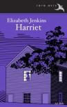 Harriet - Elizabeth Jenkins, Catalina Martínez Muñoz, Rachel Cook, Pepe Moll de Alba