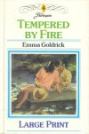Tempered by Fire (Harlequin) - Emma Goldrick
