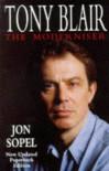 TONY BLAIR: THE MODERNISER - JON SOPEL
