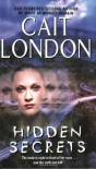 Hidden Secrets - Cait London