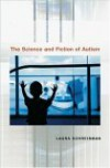 The Science and Fiction of Autism - Laura Schreibman