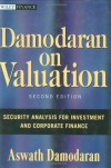 Damodaran on Valuation: Security Analysis for Investment and Corporate Finance (Wiley Finance) - Aswath Damodaran