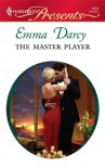 The Master Player (Harlequin Presents) - Emma Darcy