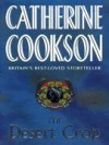 The Desert Crop - Catherine Cookson