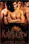 Kate's Crew - Jayne Rylon