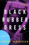 Black Rubber Dress - Lauren Henderson