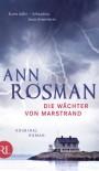 Die Wächter von Marstrand: Kriminalroman (German Edition) - Ann Rosman, Katrin Frey