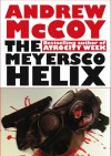 The Meyersco Helix - Andrew McCoy, Andre Jute
