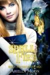 Spell Fire - Ariella Moon