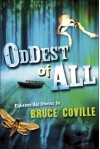 Oddest of All - Bruce Coville