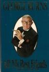 George Burns: All My Best Friends - George Burns