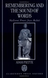 Remembering and the Sound of Words: Mallarmé, Proust, Joyce, Beckett - Adam Pieette, Adam Pieette
