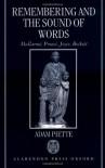 Remembering and the Sound of Words: Mallarmé, Proust, Joyce, Beckett - Adam Pieette, Adam Pieette