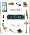 Le Road Trip: A Traveler's Journal of Love and France - Vivian Swift