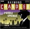 Poodle Springs - Raymond Chandler, Toby Stevens