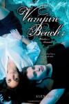 Vampire Beach: Volume 1 (Vampire Beach, #1-2) - Alex Duval