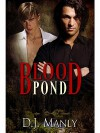 Blood Pond - D.J. Manly