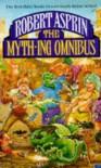 The Myth-ing Omnibus - Robert Lynn Asprin