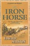 Iron Horse - Edward Marston