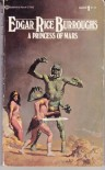 A Princess of Mars  - Edgar Rice Burroughs