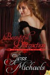 Beautiful Distraction - Jess Michaels