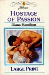 Hostage of Passion - Diana Hamilton