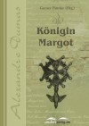 Königin Margot (German Edition) - Alexandre Dumas