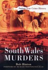 South Wales Murders (True Crime History) (True Crime History) (True Crime History) - Bob Hinton