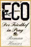 Der Friedhof in Prag: Roman - Umberto Eco