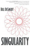Singularity - Bill DeSmedt