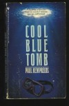 Cool Blue Tomb - Paul Kemprecos