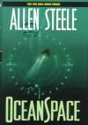 Oceanspace - Allen M. Steele