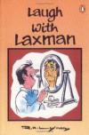 Laugh with Laxman - R.K. Laxman