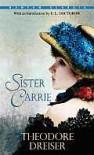 Sister Carrie - Theodore Dreiser