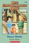 The Baby-Sitters Club #18: Stacey's Mistake: Classic Edition - Ann M. Martin
