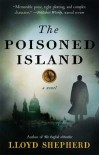 The Poisoned Island - Lloyd Shepherd
