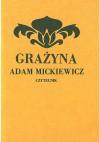 Grażyna. Powieść litewska - Adam Mickiewicz