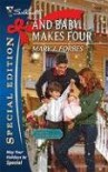 And Baby Makes Four (Silhouette Special Edition) - Mary J. Forbes