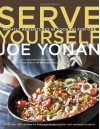 Serve Yourself: Nightly Adventures in Cooking for One - Joe Yonan