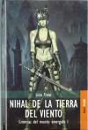 NIHAL DE LA TIERRA DEL VIENTO - CRONICAS MUNDO EMERGIDO I - LICIA TROISI
