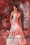 Legacy (Tri-Realms Saga, #3) - K.C. King