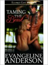 Taming the Beast - Evangeline Anderson