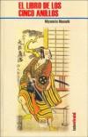 El libro de los cinco anillos (Colección Lado oriental #2) - Miyamoto Musashi